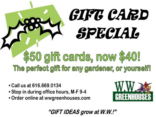 GIFT IDEAS grow at W.W.!